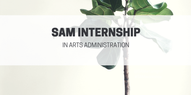 SAM Internship in arts administration